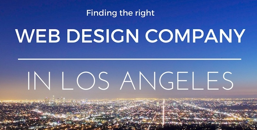 Finding the right Web Design Company in Los Angeles